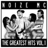 Noize MC - The Greatest Hits. Vol. 1 обложка